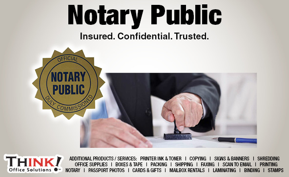 THINK! Office Solutions Notary Service Mobile Notary denver Pueblo Aurora Centennial Longmont Co